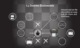 7.3 Income Statements