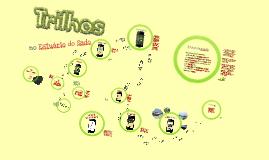Copy of Projeto Trilhos