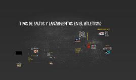 Copy of TIPOS DE SALTOS Y LANZAMIENTOS EN EL ATLETISMO