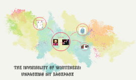 The Invisibility of Whiteness: Unpacking my Bacpack