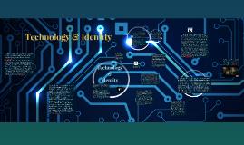 Technology & Identity