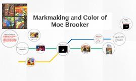 Markmaking of Moe Brooker