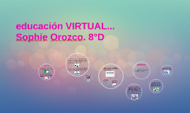 EDUCACION VIRTUAL...