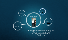 Eulogy/Testimonial Project
