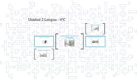 Unidad 2 Lengua - 4ºC
