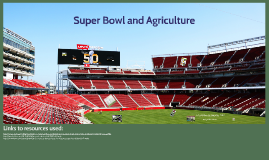 Super Bowl and Agriculture (2016 Version)