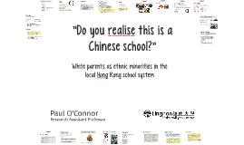 Do you realise this is a Chinese school?