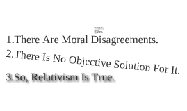 Moral Relativism and Cultural Condition