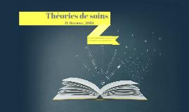 Copy of Théories de soins