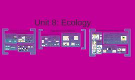 Unit 8: Ecology