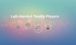 Left-Handed Tennis