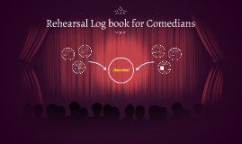 Rehearsal Log book for Comedians