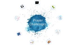Prayer Challenges