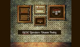 Copy of iGCSE Literature: Unseen Poetry