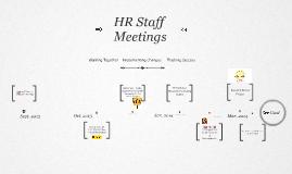 HR Staff Meeting Timeline (First 6 months)