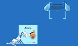 Tsunamis - By Nathan Gessner