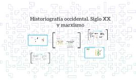 1 Historiografía occidental. Siglo XX y marxismo