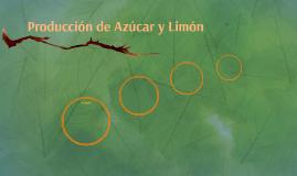 Producción de Azúcar y Limón