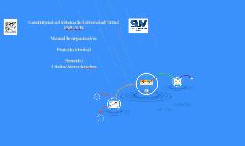 Construyendo el Sistema de Universidad Virtual UNICACH.