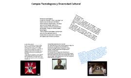 campos tecnologicos y diversidad cultural