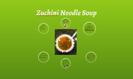 Zuchini Noodle Soup