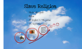 Beloved- Slave Religion