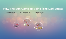 How The Sun Came To Being