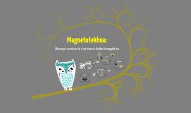 Magnetotekhna.