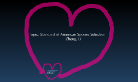 American culture: Standard of spouse selection
