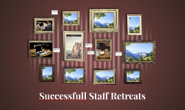 Successfull Staff Retreats