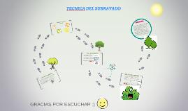 Copy of TECNICA DEL SUBRAYADO