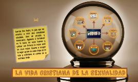 "VISION CRISTIANA DE LA SEXUALIDAD - 5° ""D"""