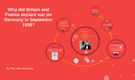 Why did Britain and France declare war on Germany in Septemb