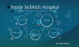 Inside SickKids Hospital
