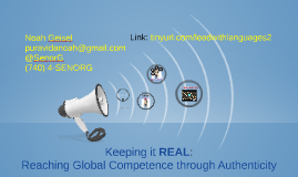 Leading with Languages/Keeping it Real: Reaching Global Competence through Authenticity