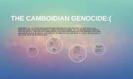 THE CAMBOIDIAN GENOCIDE:(