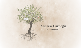 Andrew Carnegie by Carter Berryhill