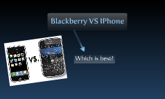 Blackberry or Iphone