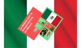 La Batalla para la Independencia de México