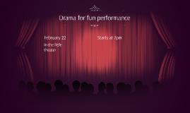 Drama for fun