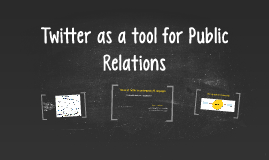 Twitter as a tool for PR