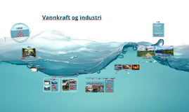 Vannkraft og industri