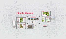 Cidade Madura