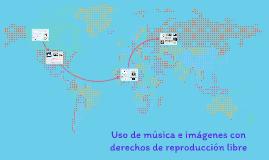 Uso de música e imágemes con derechos