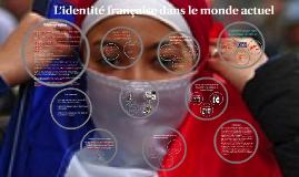 L'identité française dans le monde actuel