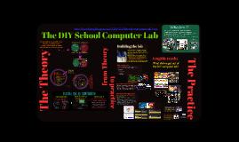 The DIY School Computer Lab