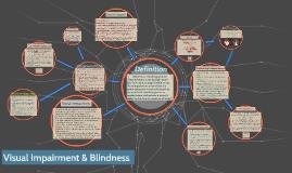 Visual Impairment & Blindness