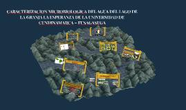 CARACTERIZACION MICROBIOLOGICA DEL AGUA DEL LAGO DE LA GRANJ