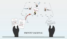 Copy of Copy of FRENTE NACIONAL