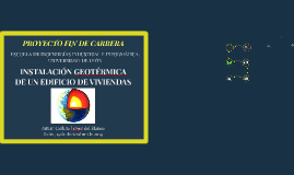 INSTALACIÓN GEOTÉRMICA DE UN EDIFICIO DE VIVIENDAS